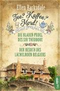Cover-Bild zu Tee? Kaffee? Mord! Die blauen Pudel des Sir Theodore / Der Besuch des lächelnden Belgiers (eBook) von Barksdale, Ellen