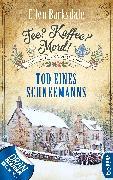 Cover-Bild zu Tee? Kaffee? Mord! Tod eines Schneemanns (eBook) von Barksdale, Ellen