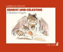 Cover-Bild zu Vincent, Gabrielle: Ernest und Célestine - Célestines Fragen