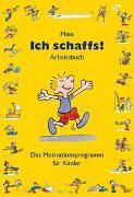 """Cover-Bild zu Furman, Ben: Mein """"Ich schaffs!"""" - Arbeitsbuch"""