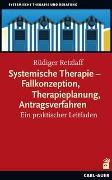 Cover-Bild zu Retzlaff, Rüdiger: Systemische Therapie - Fallkonzeption, Therapieplanung, Antragsverfahren