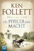 Cover-Bild zu Die Pfeiler der Macht von Follett, Ken