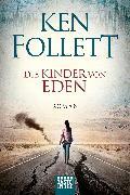 Cover-Bild zu Die Kinder von Eden von Follett, Ken