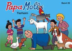 Cover-Bild zu Papa Molls Tierheim von Lendenmann, Jürg