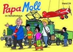 Cover-Bild zu Papa Moll im Verkehrshaus von Lendenmann, Jürg