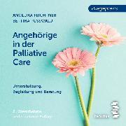 Cover-Bild zu Angehörige in der Palliative Care (Audio Download) von Pußwald, Bettina