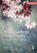 Cover-Bild zu Palliativpflege in der Praxis von Feichtner, Angelika