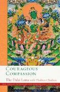Cover-Bild zu Courageous Compassion (eBook) von Lama, Dalai