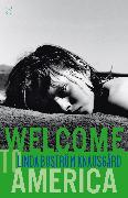 Cover-Bild zu Welcome to America von Boström Knausgård, Linda