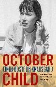 Cover-Bild zu October Child von Boström Knausgård, Linda