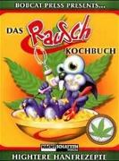Cover-Bild zu Das Rauschkochbuch von Schuldes, Bert Marco (Übers.)