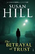 Cover-Bild zu The Betrayal of Trust von Hill, Susan