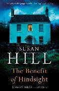 Cover-Bild zu The Benefit of Hindsight von Hill, Susan