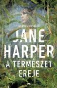 Cover-Bild zu A természet ereje (eBook) von Harper, Jane