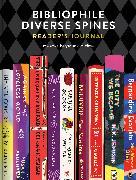 Cover-Bild zu Bibliophile Diverse Spines Reader's Journal von Harper, Jamise