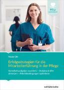 Cover-Bild zu Erfolgsstrategien für die Mitarbeiterführung in der Pflege von Ott, Nicole