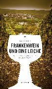 Cover-Bild zu Frankenwein und eine Leiche (eBook) (eBook) von Beinßen, Jan