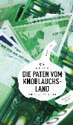 Cover-Bild zu Die Paten vom Knoblauchsland (eBook) (eBook) von Beinßen, Jan