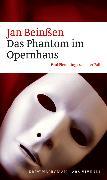 Cover-Bild zu Das Phantom im Opernhaus (eBook) (eBook) von Beinßen, Jan