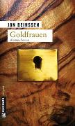 Cover-Bild zu Goldfrauen von Beinßen, Jan