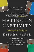 Cover-Bild zu Mating in Captivity von Perel, Esther