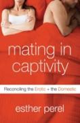 Cover-Bild zu Mating in Captivity (eBook) von Perel, Esther