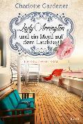 Cover-Bild zu Lady Arrington und ein Mord auf dem Laufsteg von Gardener, Charlotte