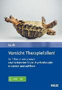 Cover-Bild zu Vorsicht Therapiefallen! (eBook) von Jacob, Gitta