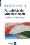 Cover-Bild zu Fortschritte der Schematherapie von Roediger, Eckhard (Hrsg.)