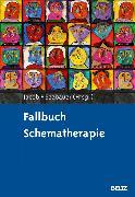 Cover-Bild zu Fallbuch Schematherapie (eBook) von Jacob, Gitta (Hrsg.)