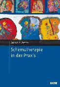 Cover-Bild zu Schematherapie in der Praxis (eBook) von Jacob, Gitta