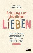 Cover-Bild zu Anleitung zum glücklichen Lieben (eBook) von Jacob, Gitta