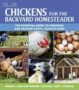 Cover-Bild zu Chickens for the Backyard Homesteader: The Essential Guide to Choosing and Keeping Happy, Healthy Hens von Baldwin, Suzie