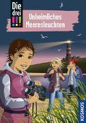 Cover-Bild zu Die drei !!!, 94, Unheimliches Meeresleuchten von Ambach, Jule