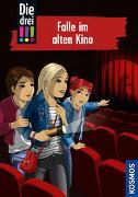 Cover-Bild zu Die drei !!!, 95, Falle im alten Kino von von Vogel, Maja