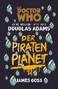 Doctor Who: Der Piratenplanet (eBook) von Adams, Douglas
