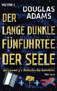 Der lange dunkle Fünfuhrtee der Seele (eBook) von Adams, Douglas