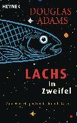 Lachs im Zweifel (eBook) von Adams, Douglas