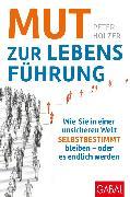 Cover-Bild zu Mut zur Lebensführung (eBook) von Holzer, Peter