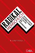 Cover-Bild zu Radikal menschlich (eBook) von Grzeskowitz, Ilja