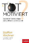 Cover-Bild zu Totmotiviert? (eBook) von Kirchner, Steffen