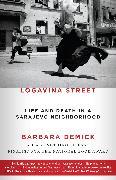 Cover-Bild zu Logavina Street von Demick, Barbara