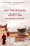 Cover-Bild zu Eat the Buddha von Demick, Barbara