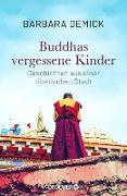 Cover-Bild zu Buddhas vergessene Kinder (eBook) von Demick, Barbara