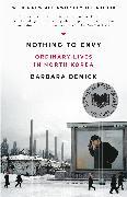 Cover-Bild zu Nothing to Envy (eBook) von Demick, Barbara