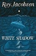 Cover-Bild zu White Shadow (eBook) von Jacobsen, Roy