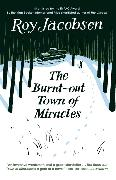 Cover-Bild zu The Burnt-Out Town of Miracles von Jacobsen, Roy