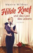 Cover-Bild zu Hilde Knef und das Lied des Lebens von Wildner, Maxine