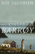 Cover-Bild zu Die Kinder von Barrøy (eBook) von Jacobsen, Roy