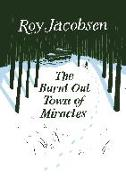 Cover-Bild zu The Burnt-Out Town of Miracles (eBook) von Jacobsen, Roy